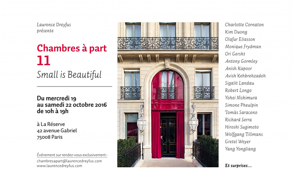 "FIAC - Chambres à Part XI ""Small is Beautiful"" - La Réserve Gabriel - 18 au 22/10/2016"